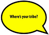 Where is your tribe?