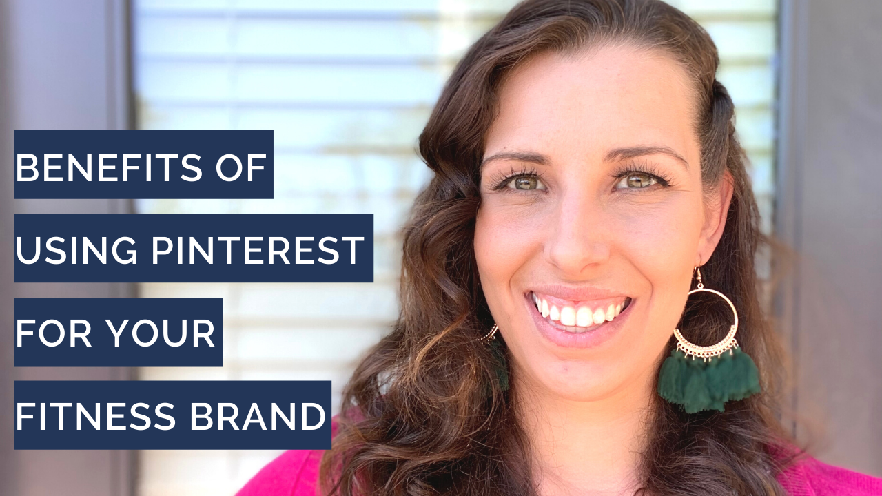 Benefits of Using Pinterest for Your Fitness Brand